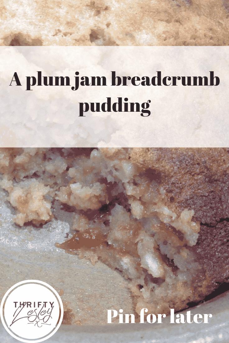 plum jam breadcrumb pudding