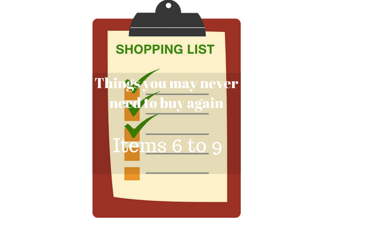 Things You May Never Need To Buy Again Items 6-9