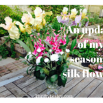 A seasonal change over of my silk flower display