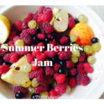 Using up bits and pieces of fruit to make a lovely fresh Summer Berry jam