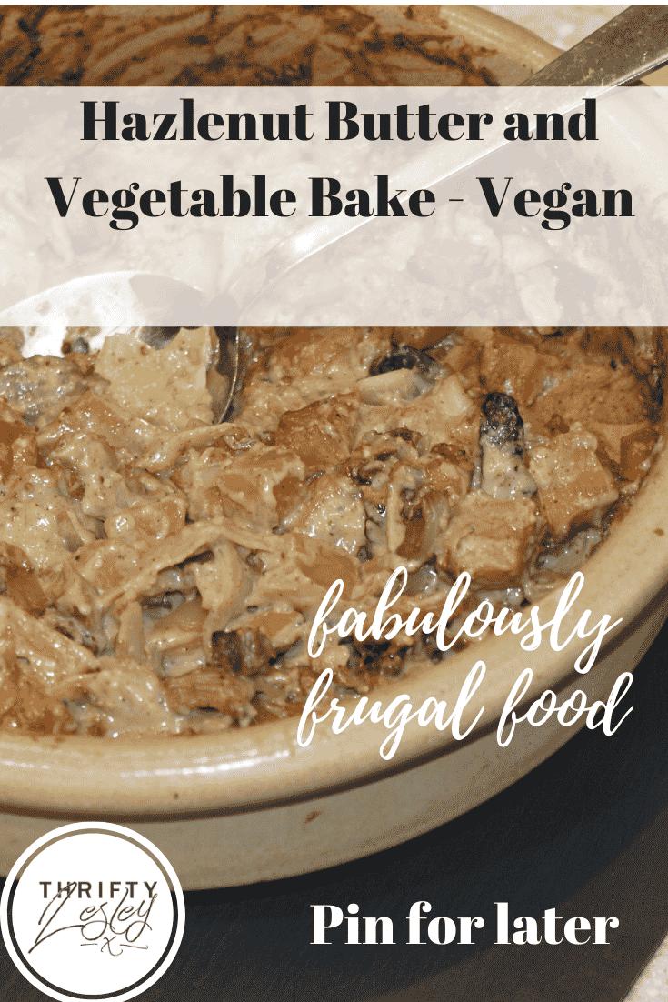 hazelnut butter and vegetable bake